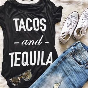 Sale! Tacos and Tequila Tee